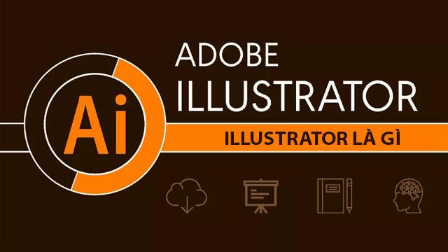 Adobe illustrator là gì?
