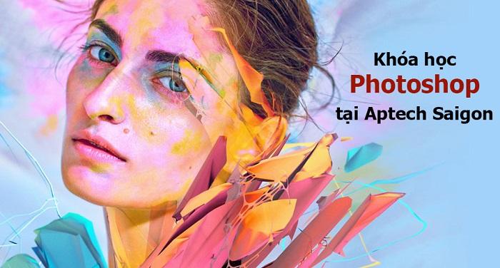 Khóa học Photoshop chuyên nghiệp tại Sài Gòn